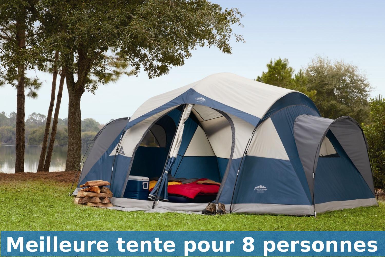 Meilleure tente de camping pour 8 personnes guide achat et avis