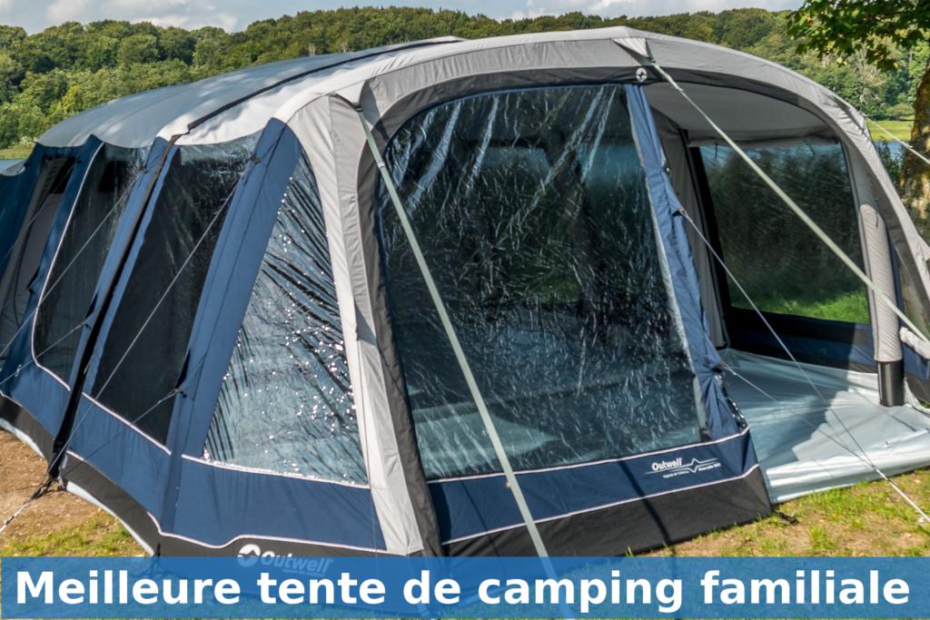 meilleure tente de camping familiale comparatif avis guide achat